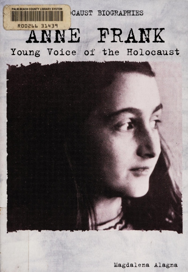 Anne Frank: Young Voice of the Holocaust