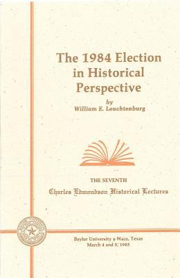 1984 Election Historical Perspec