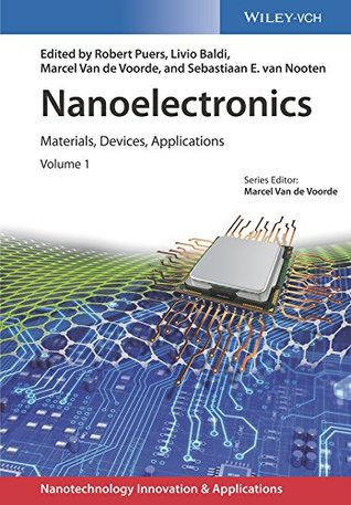 Nanoelectronics: Materials, Devices, Applications, 2 Volumes (Applications of Nanotechnology)