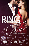 Ring Tru (Thick as Theives Book 1)