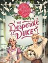 The Desperate Duke (Weaver Book 4)