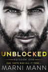 Unblocked - Episode One (Timber Towers Series Book 1)