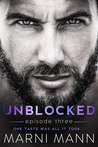 Unblocked - Episode Three (Timber Towers, #3)