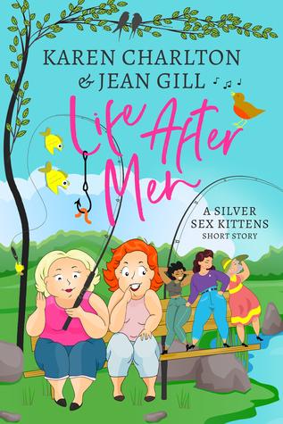 Life After Men (A Silver Sex Kittens Short Story #1)