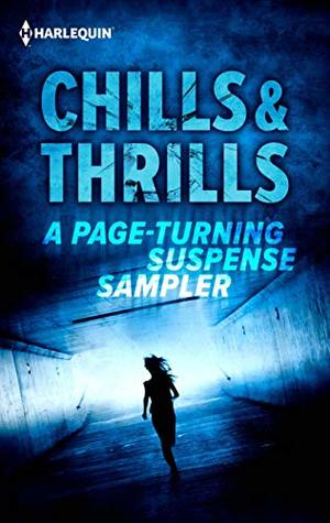 Chills & Thrills: A Page-Turning Suspense Sampler Rogue Gunslinger/Hard to Kill/When the Lights Go Out/Craft Brew/The Phantom Tree/Inside