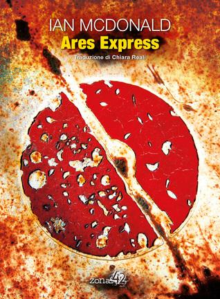 Ares Express di Ian McDonald