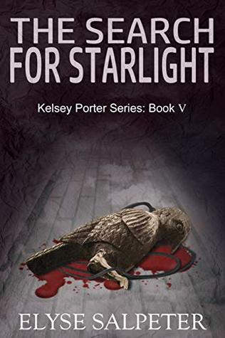 The Search for Starlight: Book 5 in the Kelsey Porter Series