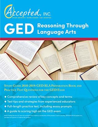 GED Reasoning Through Language Arts Study Guide 2018-2019: GED RLA Preparation Book and Practice Test Questions for the GED Exam
