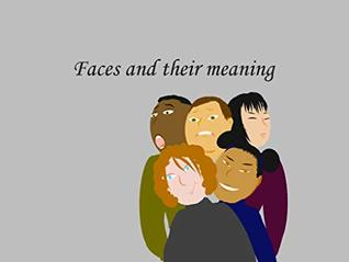 Faces and their meaning
