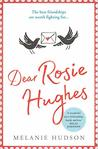 Dear Rosie Hughes: This is the most uplifting and emotional novel you will read in 2019!