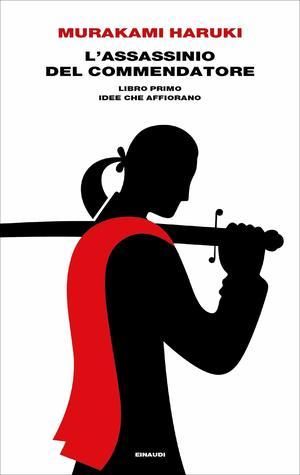 L'assassinio del Commendatore. Libro primo: Idee che affiorano