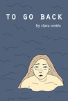 to go back