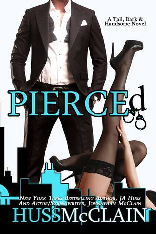 Pierced (Tall, Dark, and Handsome, #2)