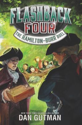 The Hamilton-Burr Duel (Flashback Four #4)