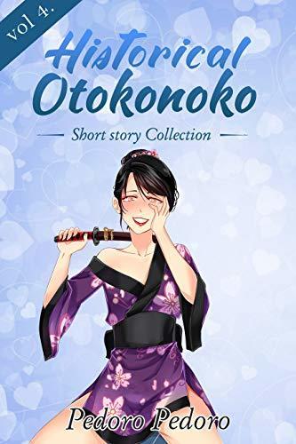 Historical Otokonoko: Short Story Collection (Girly Boy Collection Book 4)