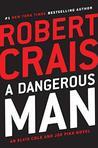 A Dangerous Man (Elvis Cole #18; Joe Pike #7)