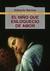 El Niño Que Enloqueció De Amor by Eduardo Barrios