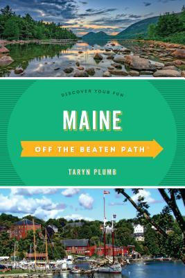 Maine Off the Beaten Path(r) a Guide to Unique Places