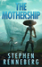 The Mothership by Stephen Renneberg
