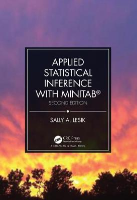 Applied Statistical Inference with MINITAB(R), Second Edition