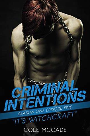 Criminal Intentions: It's Witchcraft (Season One #5)