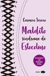 Maldito síndrome de Estocolmo by Carmen Sereno