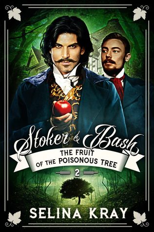 The Fruit of the Poisonous Tree (Stoker & Bash, #2)