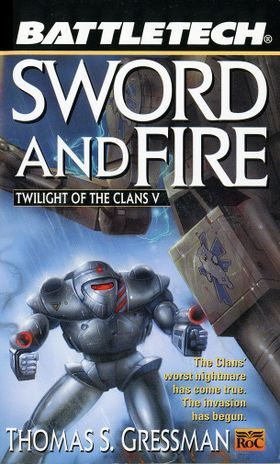 Sword and Fire (Battletech: Twilight of the Clans V)