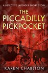 The Piccadilly Pickpocket: A Detective Lavender Short Story