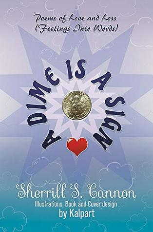 A Dime Is a Sign: Poems of Love and Loss