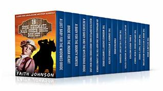 Mail Order Bride: 16 Book Ultimate Mail Order Bride Box Set (Clean and Wholesome Western Historical Romance): Also Included:A Never Before Released Book