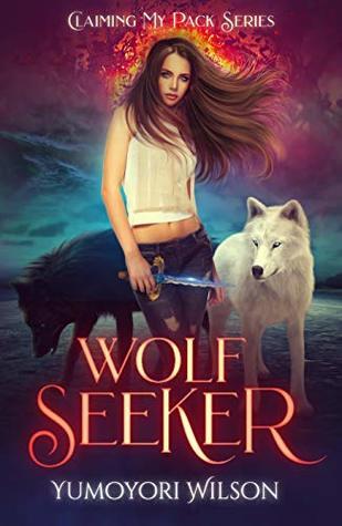 Wolf Seeker by Yumoyori Wilson