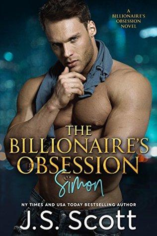 The Billionaire's Obsession~Simon (The Billionaire's Obsession, #1)