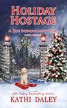 Holiday Hostage (Zoe Donovan Cozy Mystery, #31)