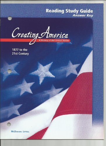 McDougal Littell Creating America: Reading Study Guide Answer Key Grades 6-8 1877 to the 21st Century