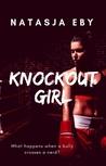 Knockout Girl (Knockout Girl, #1)