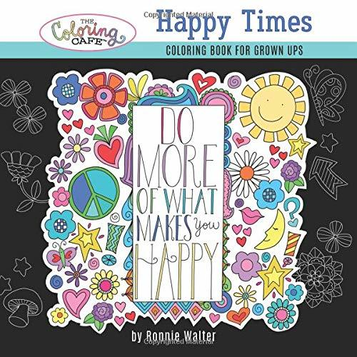 The Coloring Cafe-Happy Times Coloring Book