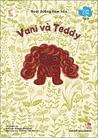 Cún Con Tập 2 - Vani và Teddy