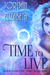 Time to Live (Inheritance of Time #1)