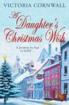 A Daughter's Christmas Wish (Cornish Tales #4)