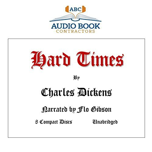 Hard Times (Classic Books on CD Collection) [UNABRIDGED] (Classic Books on Cds Collection)