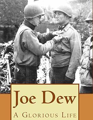 Joe Dew A Glorious Life