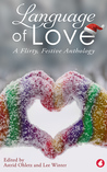 Language of Love - A Flirty, Festive Anthology