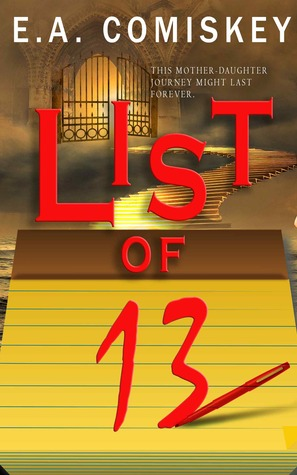 List of 13 by E.A. Comiskey