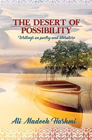The Desert of Possibility: Writings on Poetry and Literature