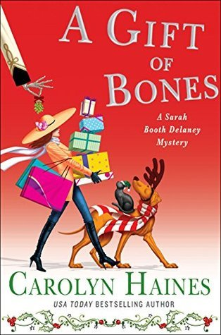 A Gift of Bones by Carolyn Haines