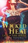 Wicked Heat: Part 3