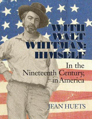 With Walt Whitman, Himself