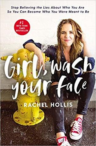 [Girl, Wash Your Face by Rachel Hollis](9781400201655)