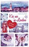 Kiss me in London: A Winter Romance